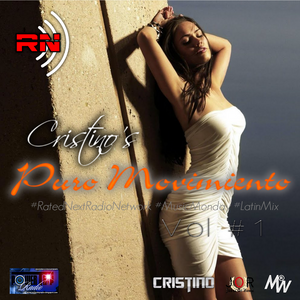"Cristino's ""Puro Movimiento"" Mix Vol 1"