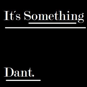 It´s Something