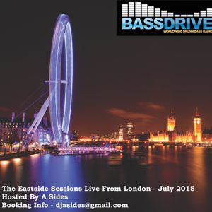 The Eastside Sessions Hosted By A Sides - London - July 2015