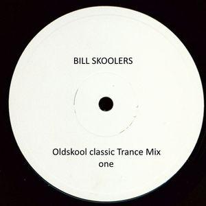 Bill Skoolers Oldskool classic Trance Mix 1
