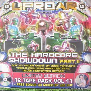 Lee UHF- Uproar FREE CD- The Hardcore Showdown Part 2 Pack- 2005