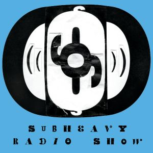 2014-08-05 The Subheavy Radio Show