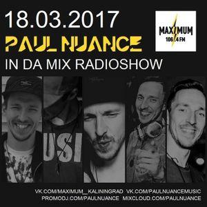 Paul Nuance - In Da Mix Radioshow 18.03.17 @ Maximum Kaliningrad