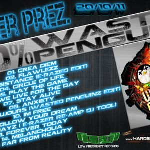 E Razer – 100 Percent Wasted PenguinZ | 20/10/11