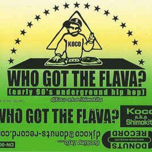 DJ Koco a.k.a. Shimokita - Who Got The Flava (SIDE-A)