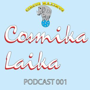 Circus Maximus Podcast 001 - Cosmika Laika