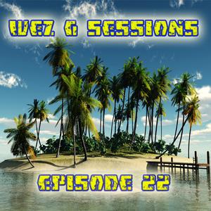 Wez G Sessions Episode 22