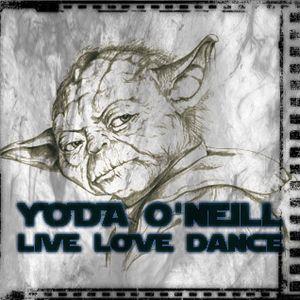 Yoda O'Neill - Live Love Dance 042 (08-11-2013)
