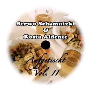 Aufgetischt Vol. 2 Mixed by Serwo Schamutzki & Kosta Aldente