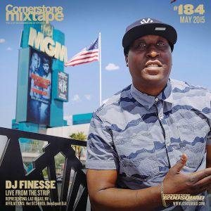Cornerstone Mixtape 184 - DJ Finesse - Live From The Strip