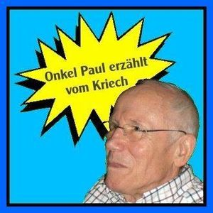 Onkel Paul erzält vom Kriech - Episode 9