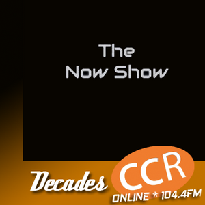 The Now Show - @CCRNowShow - 10/07/17 - Chelmsford Community Radio