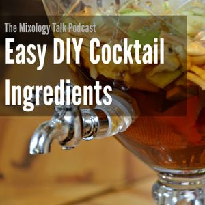 35 - Easy DIY Cocktail Ingredients for Beginners