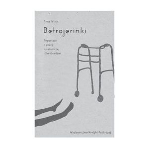 Betrojerinki w Warszawie / Anna Wiatr / Anna Dziewit-Meller