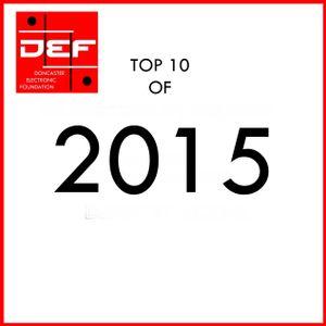 D.E.F. Radio Top 10 of 2015