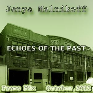 Echoes Of The Past (Promo Mix, November 2012)