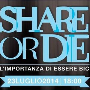 Share or Die !