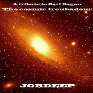 The Cosmic Troubadour ( A Tribute to Carl Sagan )