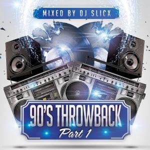 90'S THROWBACK - Vol.1 (Old Skool 90's R&B / Hip Hop / New Jack Swing) | @DJSLICKUK
