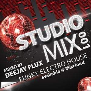 The Studio Mix 001 (Mixed By Deejay Flux)