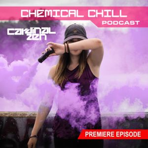 Chemical Chill Episode 01