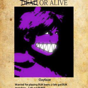 Clayfacer @ lets get BUK mondays 7th episode