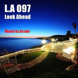 Arzuki - Look Ahead 097 Promo Mix (01.11.2014)