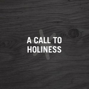 4. A Call to Holiness