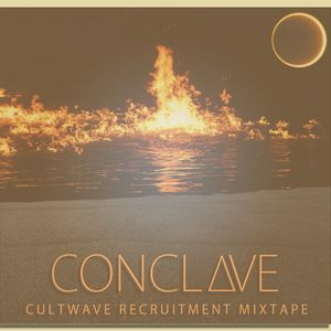 Cultwave Recruitment Mixtape: CONCLΔVE