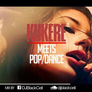 #Kukere Meets Pop/Dance Quick Mix.