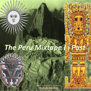 The Peru Mixtape I