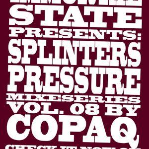 Splinters Pressure Vol.7 By COPAQ