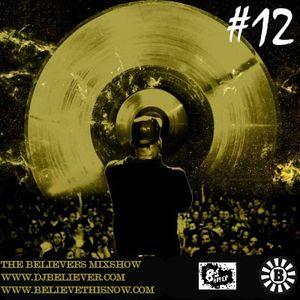 Dj Believer - The Believers MixShow #12