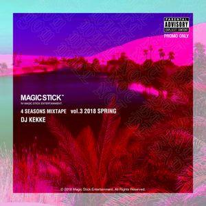 MAGIC STICK 4 Seasons Mixtape vol.3 2018 Spring