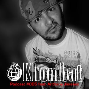 Khombat Podcast #005 feat. Anthony Jimenez