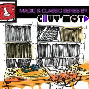 DJ CHUY MOTA - MAGIC & CLASSIC 16