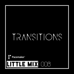 Little Mix (Legacy) - Transitions