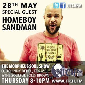 DJ Johnny Rebel, Ten Mill, Soulful Solly Brown - Morpheus Soul Show - 04 - HOMEBOY SANDMAN