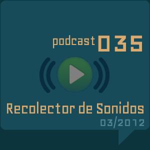 RECOLECTOR DE SONIDOS 035 - 03/2012