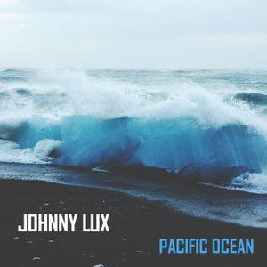 Johnny Lux - Pacific Ocean