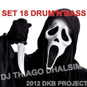 S.E.T - Dj Thiago Dhalsim DNB - 18 - dkb project