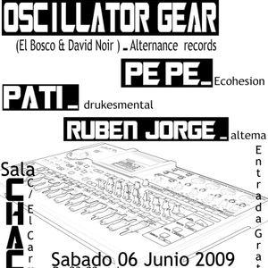 Oscillator Gear @ Chacal (Peñaranda,06-06-09)