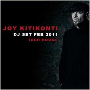 Joy Kitikonti - Feb 2011 - Tech House