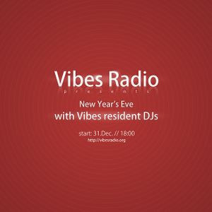 CyberM. - New Year's Eve @ Vibes Radio Station
