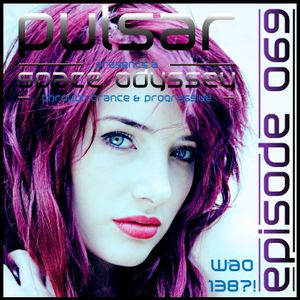 pulsar-space odyssey (episode 069)