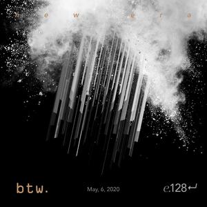 btw. - 128 (may, 06, 2020)