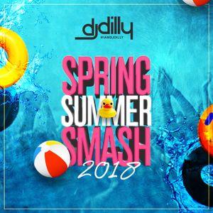 DJ Dilly - Spring Summer Smash 2018