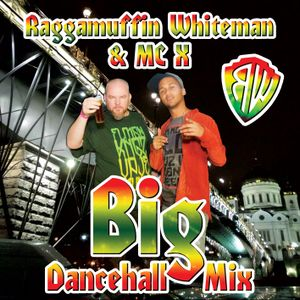 Raggamuffin Whiteman & MC X - Big Dancehall Mix (oct 2012)