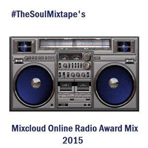 #TheSoulMixtape's Mixcloud Online Radio Award Mix Part One