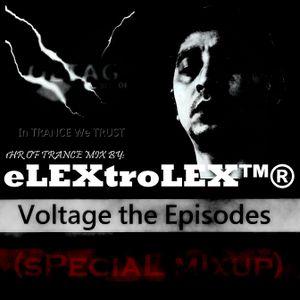 eLEXtroLEX™® - VOLTAGE (ePisodes) 0.4 (sPecial mIxup)
